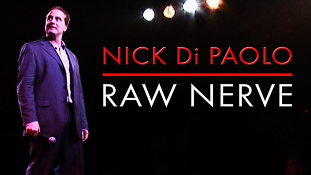 Nick DiPaolo: Raw Nerve
