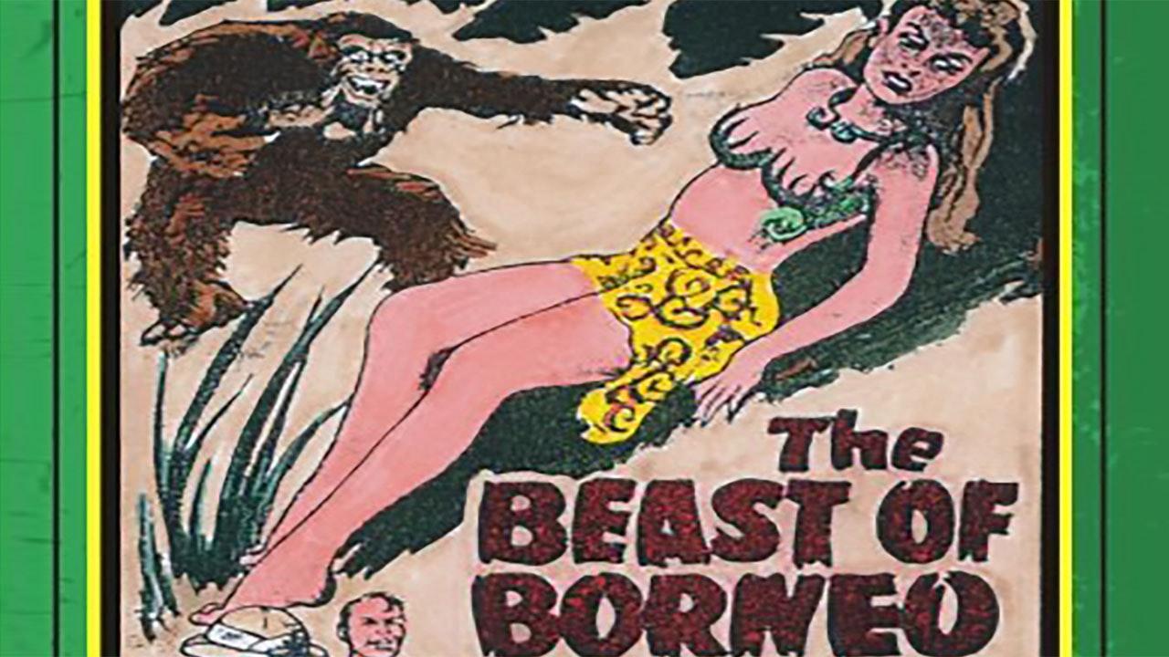 Beast of Borneo