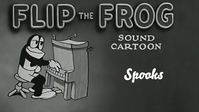 Flip the Frog: Spooks