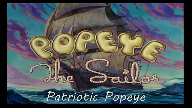 "Popeye the Sailor Man ""Patriotic Popeye"""