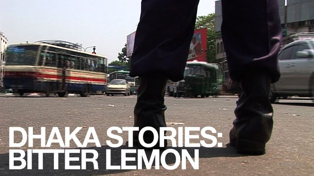 Dhaka Stories: Bitter Lemon