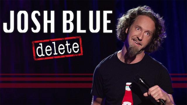 Josh Blue : Delete