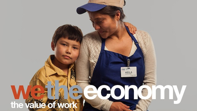 We The Economy: The Value of Work