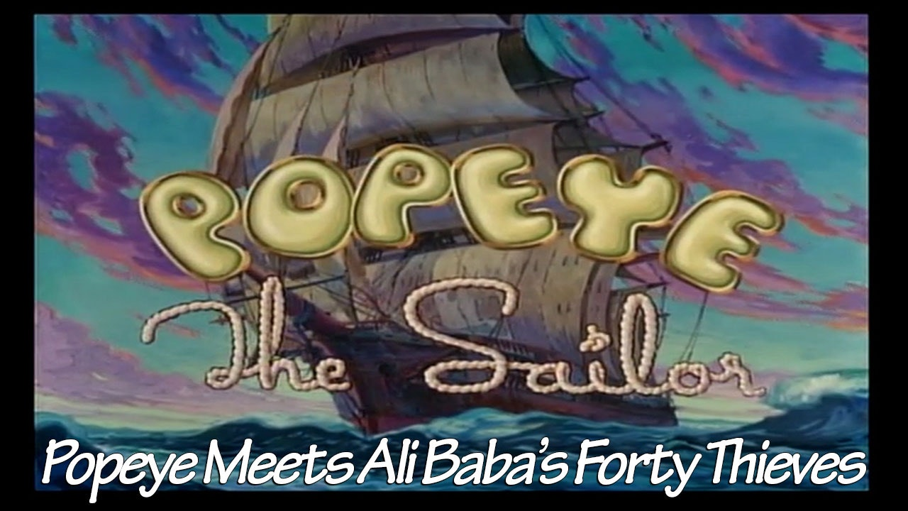 "Popeye the Sailor Man: ""Popeye Meets Ali Baba's Forty Thieves"""