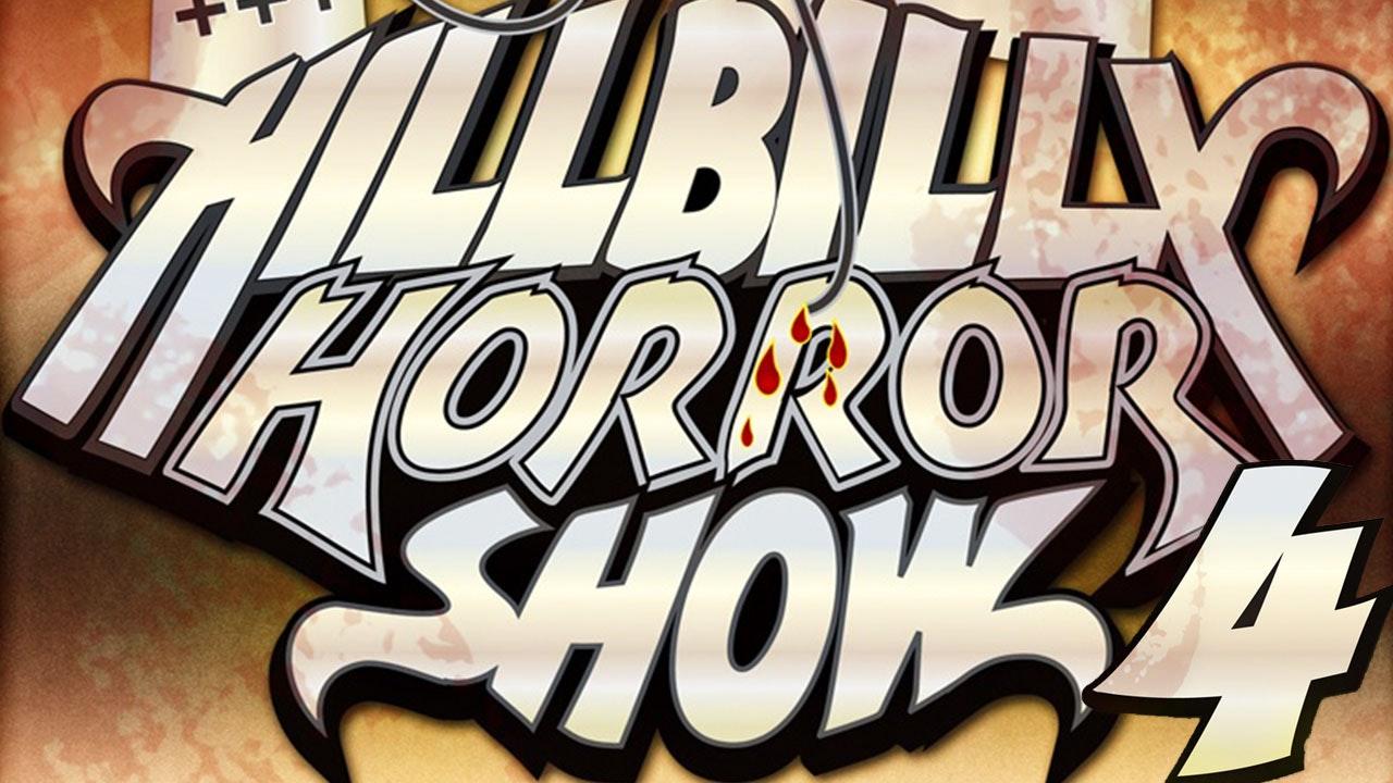 Hillbilly Horror Show Vol 4