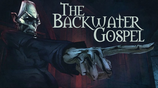 The Backwater Gospel