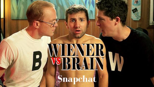 Wiener vs. Brain - Snapchat