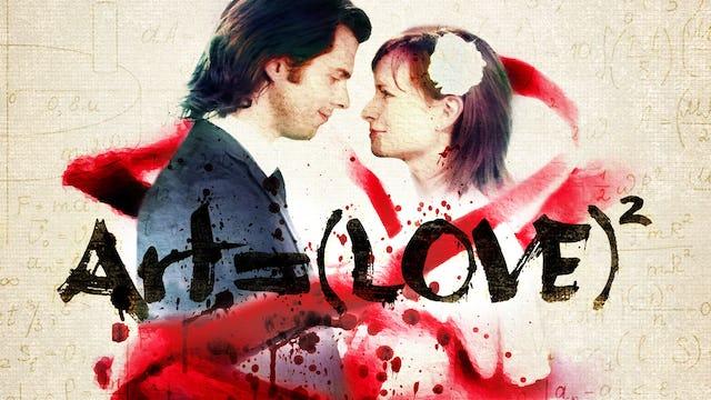Art= (Love)2