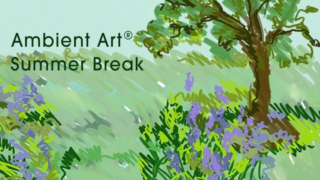 AmbientArt® Summer Break