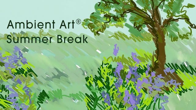 AmbientArt® Summer Break