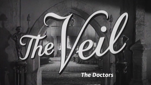 "The Veil: Season 1: ""The Doctors"""