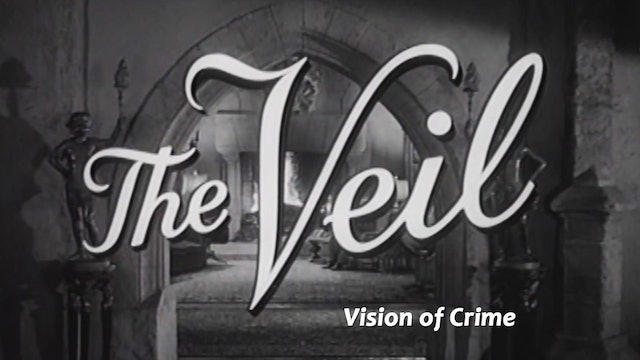 "The Veil: Season 1: ""Vision of Crime"""