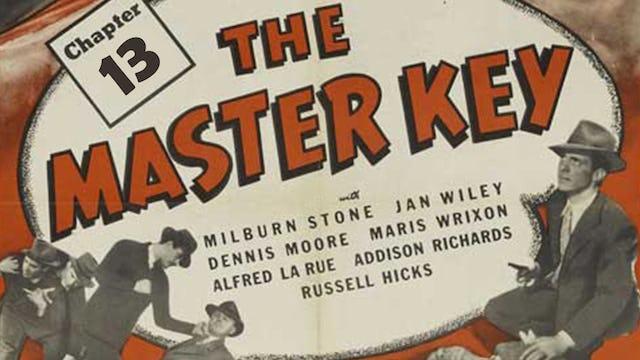 The Master Key Chapter 13: The Last Key