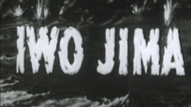 """Combat Camera: The Pacific- """"Iwo Jima..."""