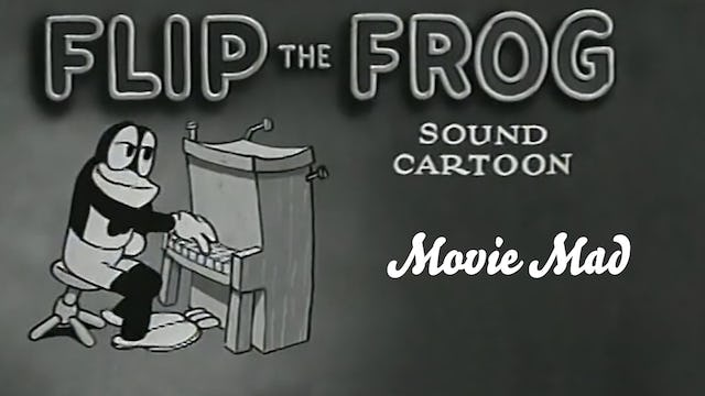 Flip the Frog: Movie Mad