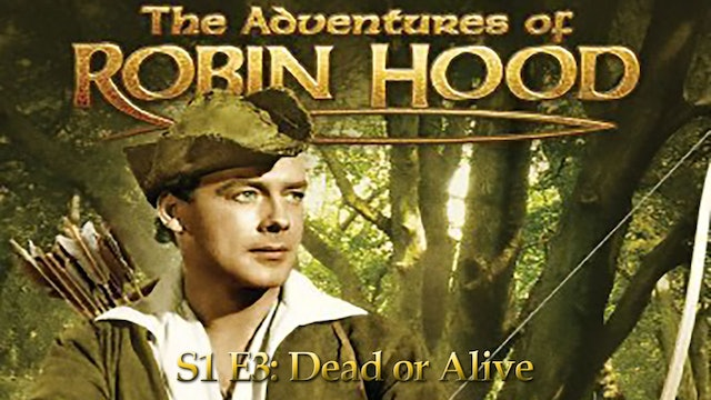 Robin Hood : Season 1 Episode 3 - Dead Or Alive