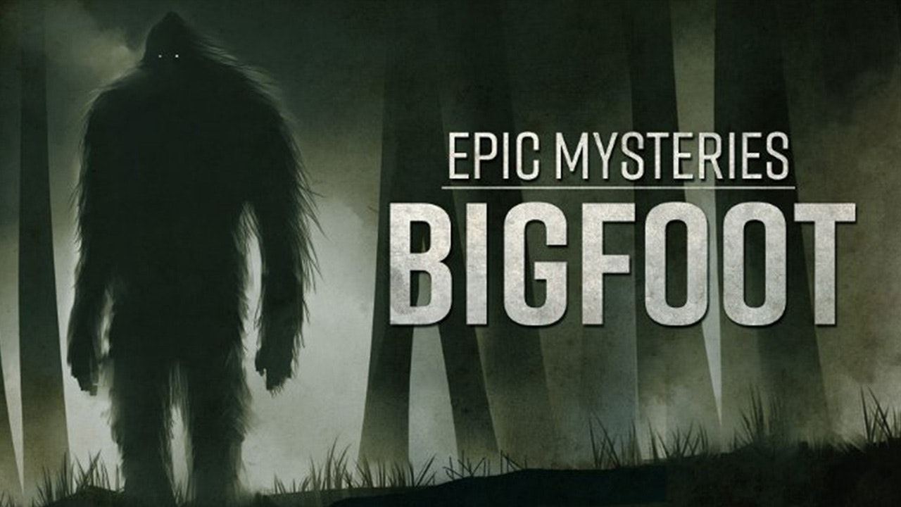 Epic Mysteries - Bigfoot