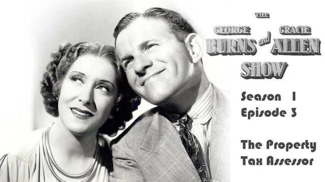 The George Burns & Gracie Allen Show Season 1, Episode 3: The Property Tax Assessor