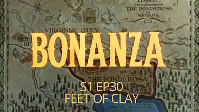 Bonanza: Season 1, Episode 30 - Feet of Clay