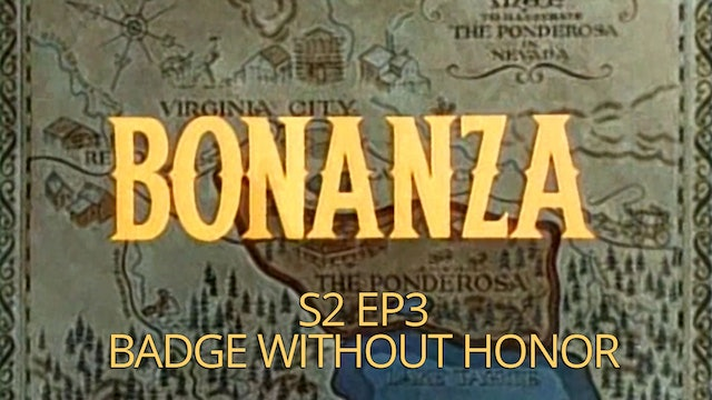 Bonanza: Season 2, Episode 3 - Badge Without Honor