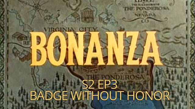 Bonanza: Season 2, Episode 3 - Badge ...