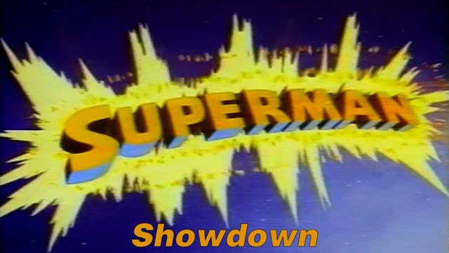 "Superman ""Showdown"""