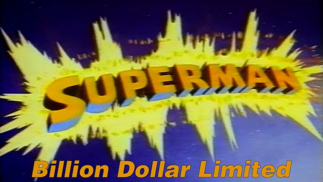 "Superman ""Billion Dollar Limited"""