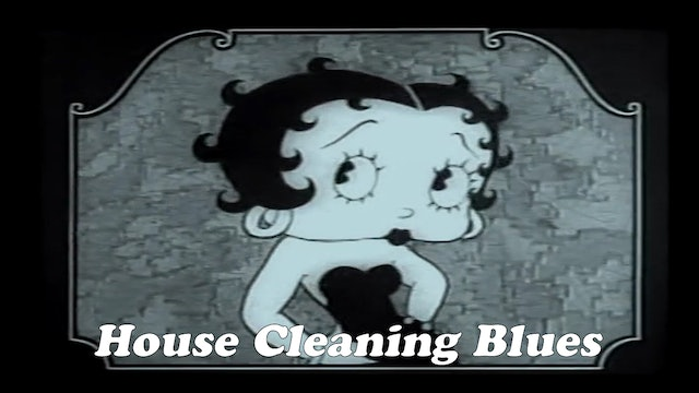 """Betty Boop """"House Cleaning Blues"""""""