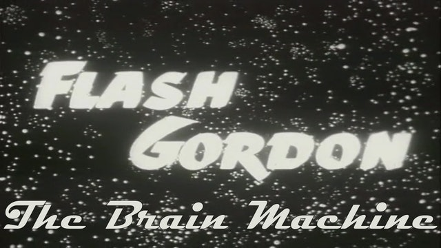 "Flash Gordon ""The Brain Machine"""