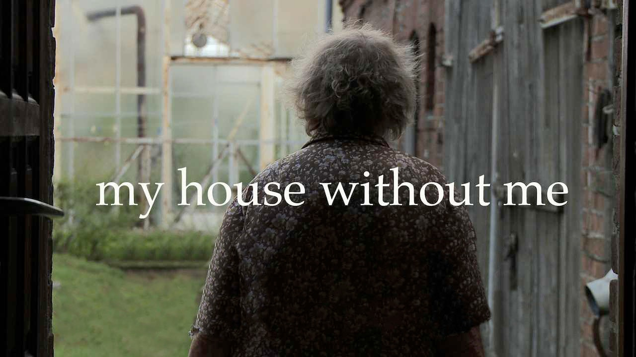 My House Without Me