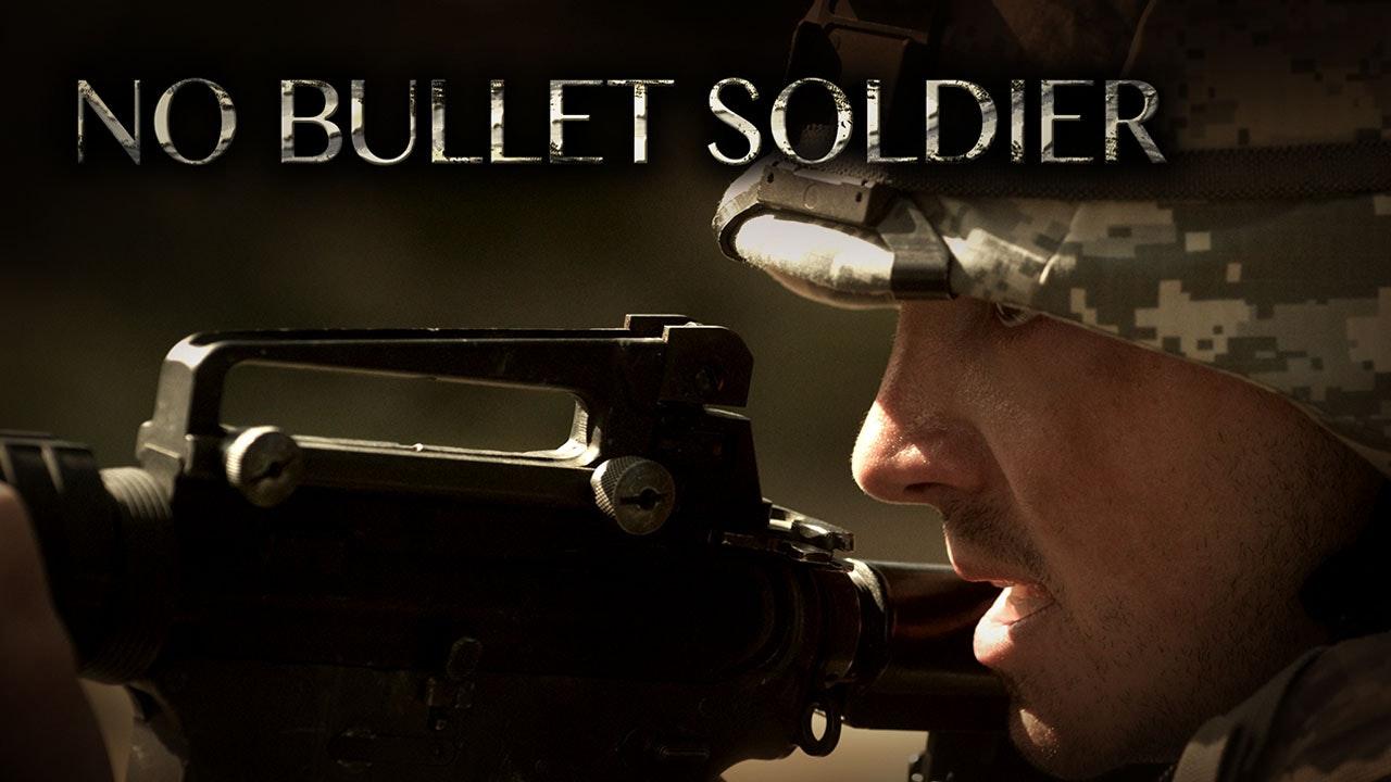 No Bullet Soldier