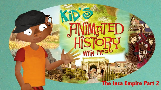 The Inca Empire - Part 2