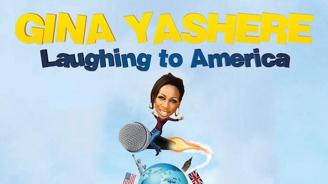 Gina Yashere: Laughing to America