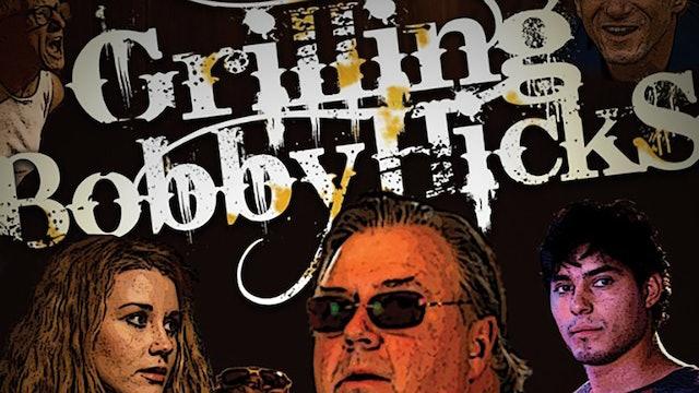 Grilling Bobby Hicks