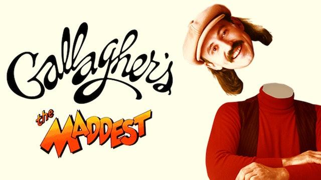 Gallagher: The Maddest