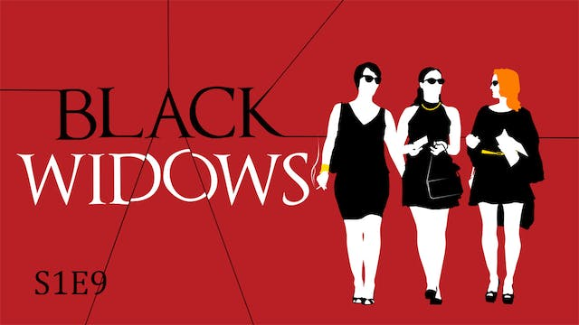 Black Widows S1E9