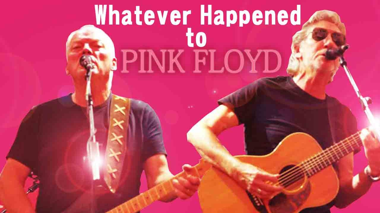 Pink Floyd- Whatever Happened To Pink Floyd?