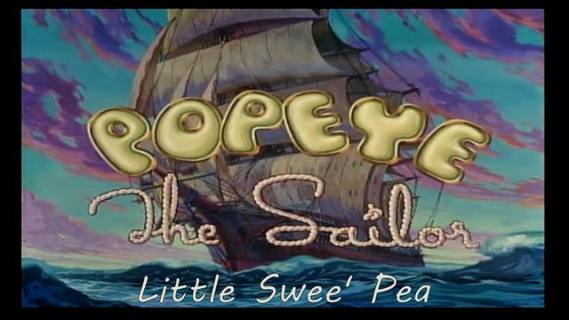 "Popeye the Sailor Man ""Little Swee' Pea"""