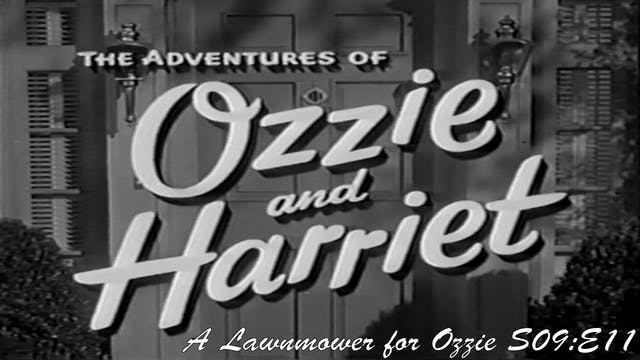 "Ozzie & Harriet ""A Lawnmower for Ozzie"""