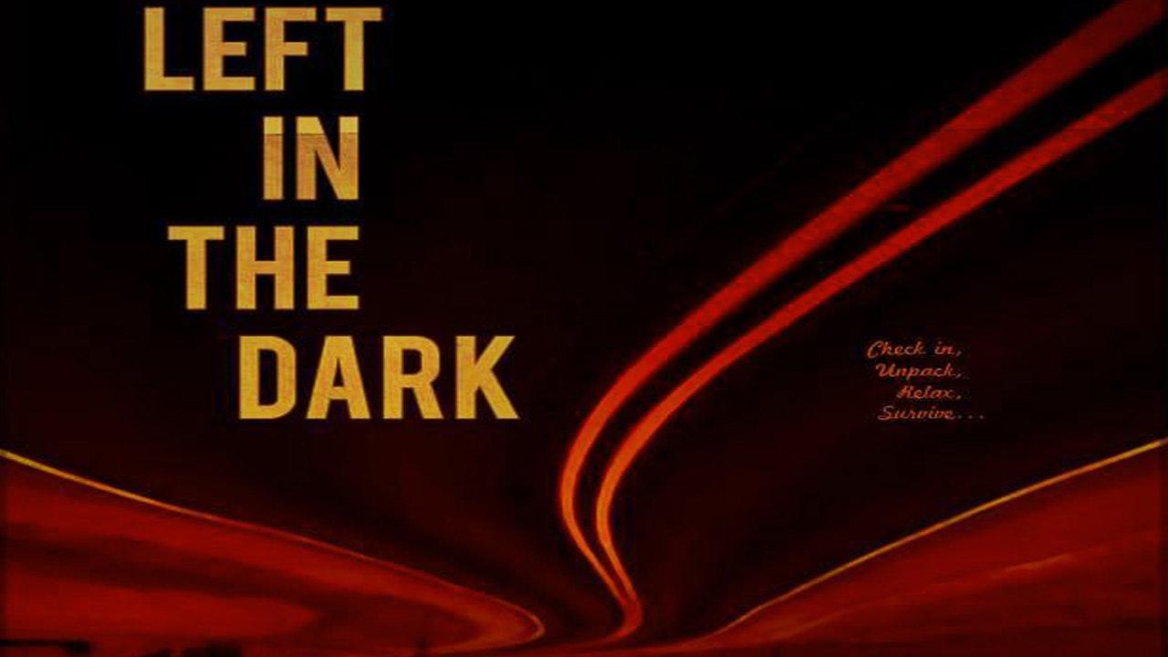 Left In The Dark