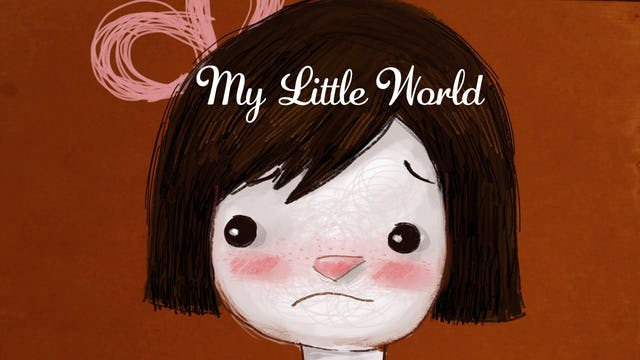 My Little World