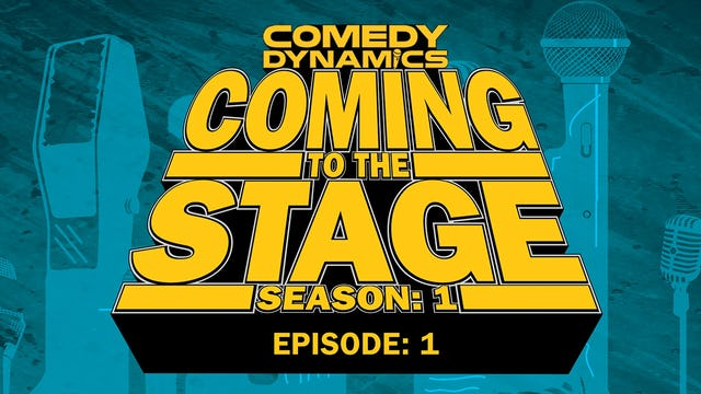 Coming to the Stage: Episode 101