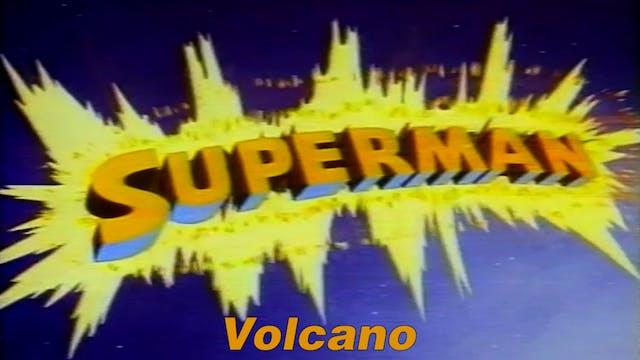 "Superman ""Volcano"""