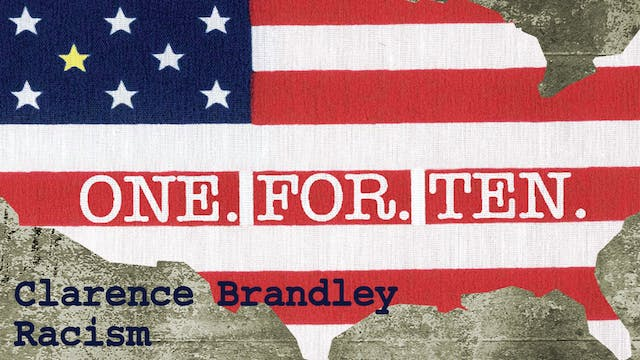 One For Ten - Clarence Brandley: Racism