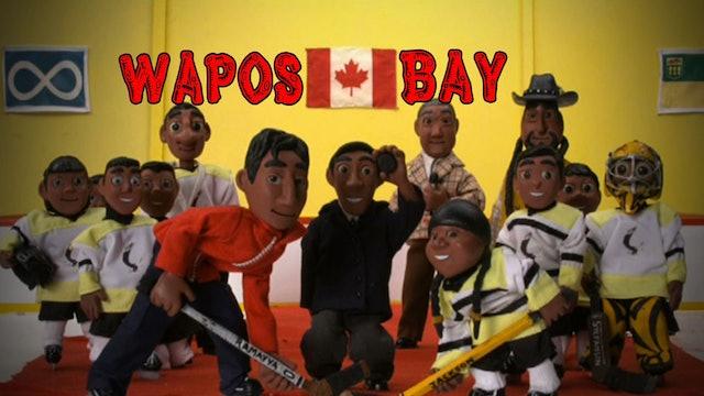 "Wapos Bay Ep13: ""The Hunt"""