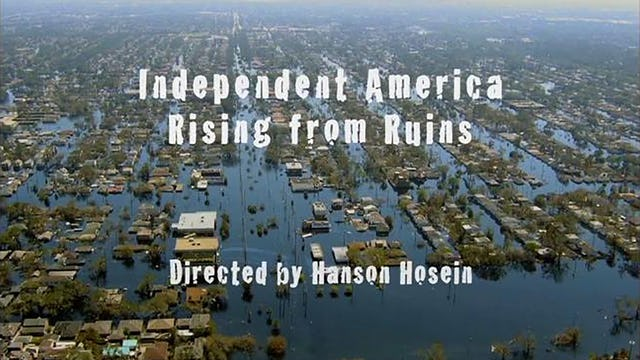 Independent America: Rising from Ruins