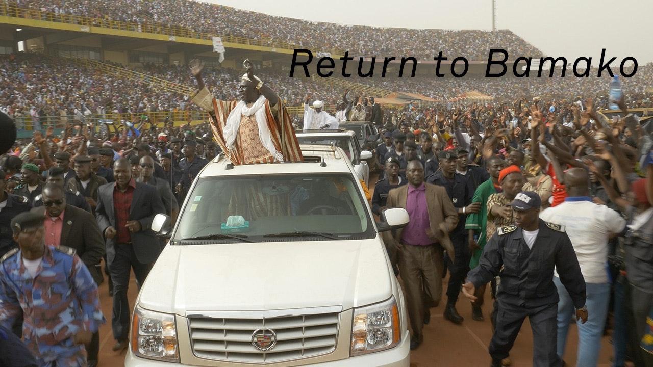 Return to Bamako