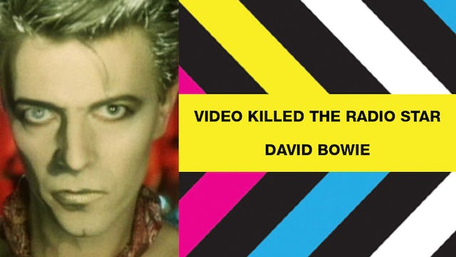 Video Killed The Radio Star - David Bowie