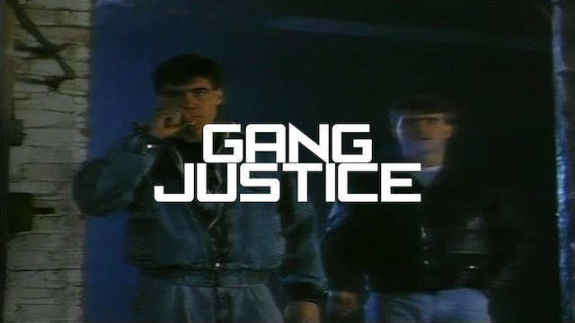 Gang Justice