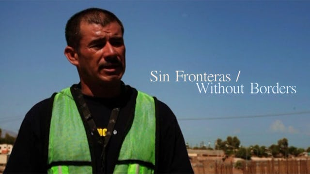 Sin Fronteras / Without Borders